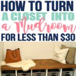 How to Turn a Closet Into a Mudroom for Less Than $30