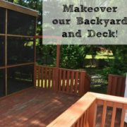 Makeover Our Backyard and Deck!