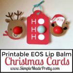 Printable Christmas Themed EOS Lip Balm Cards