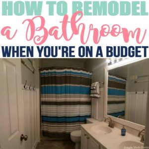 How to Remodel Your Bathroom when you don't have money