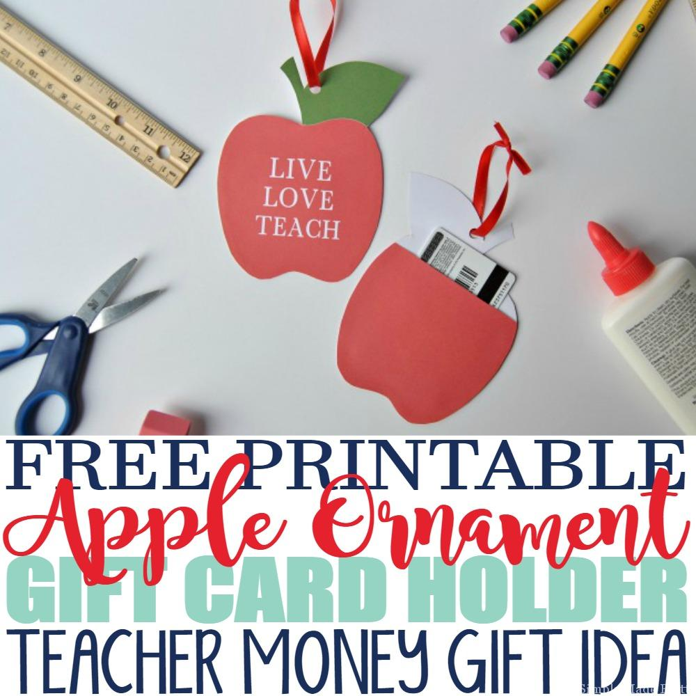 Free Printable Apple Ornament with Gift Card Holder Teachers Gift  Simple Made Pretty