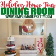 Holiday Home Tour – Dining Room
