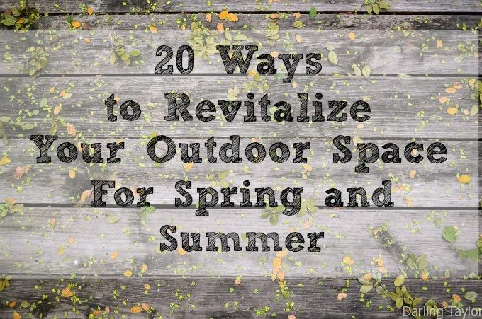 20 ways to clean up your outdoor space for summer