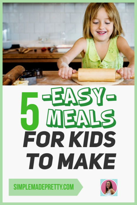 easy meals for kids to make