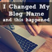 I Changed My Blog Name and This Happened