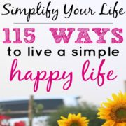 115 Ways to Start Living a Simple, Happy Life