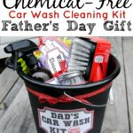 Chemical-Free Car Wash Cleaning Kit for Father's Day with Free Printables