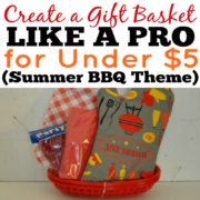 Create a Summer BBQ Themed Gift Basket Like a Pro for Under $5