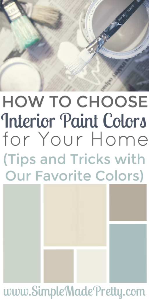how to choose interior paint colors for your home simple made pretty. Black Bedroom Furniture Sets. Home Design Ideas