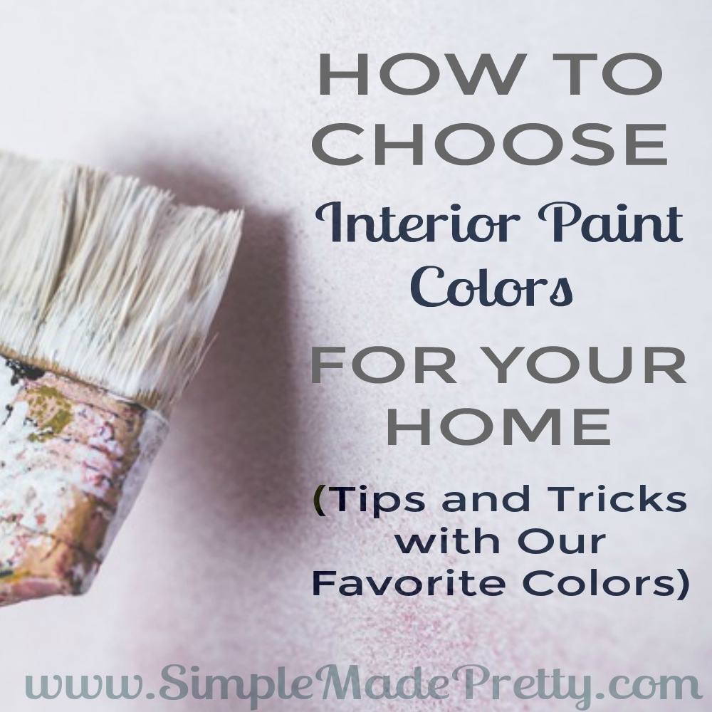 How to choose interior paint colors for your home simple for How to pick paint colors