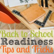 Back to School Readiness Tips and Tricks
