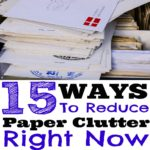 How To Get Rid Of Paper Clutter: 15 Ways You Can Reduce Paper Clutter Right Now