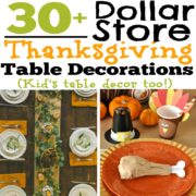 30+ DIY and Dollar Store Thanksgiving Table Decorations (Kid's table decor too!)