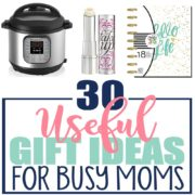 30 Useful Gift Ideas for Busy Moms