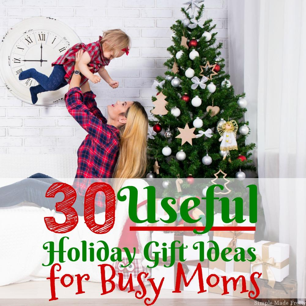 30 Useful Holiday Gift Ideas for Busy Moms