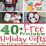 40+ Free Printable Holiday Gifts for Everyone on Your List