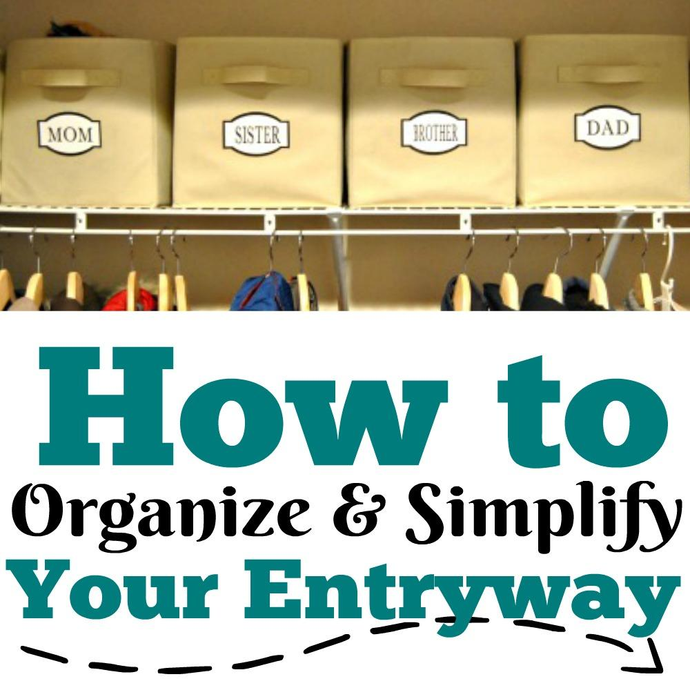 Simplifying Your Home: How To Organize And Simplify Your Entryway