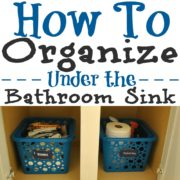 How To Organize Under the Bathroom Sink