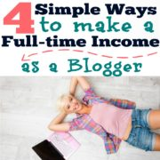 4 Simple Ways to Make a Full-time Income Blogging