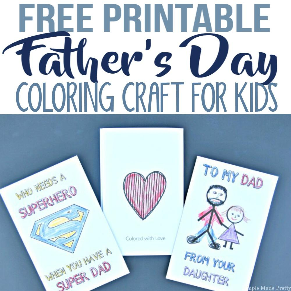 Free Printable Father's Day Greeting Cards Coloring Craft