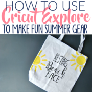 How to Use Cricut Explore to Make Fun Summer Apparel (T-Shirts, Bags, & More!) with Free SVG Files