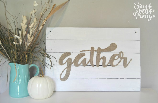 This rustic home decor sign was just what I needed for a rustic wedding reception decor. We are using it in our home to add farmhouse style decor to our kitchen and dining room combo. This DIY home decor burlap fabric idea was awesome! I love finding burlap fabric DIY ideas! #diyfarmhousesign #gathersign