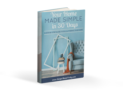 Declutter, organize, and simplify your home in 30 days with this step by step guide.