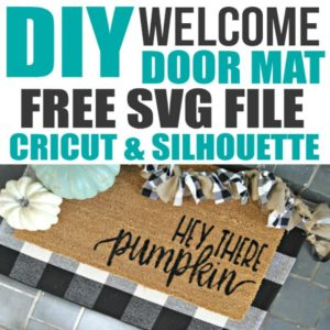 I love this Fall decor idea! Learn how to use your Cricut Explore to make a DIY welcome mat door mat and a cute Fall welcome mat! Fall welcome signs front porches | Fall Welcome mat | diy home decor on a budget | DIY home decor dollar store #fallfrontporchdecor #falldecorideas #fallhomedecor #cricutcraftideas #cricutsvgfiles