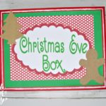 What To Put In A Christmas Eve Box Free Printable