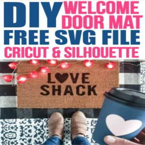 I love this DIY Valentine's Decor idea! Learn how to use your Cricut Explore to make a DIY welcome mat door mat,  Valentine's Welcome mat, DIY home decor on a budget, DIY home decor dollar store, LOVE SHACK, doormat DIY, DIY doormat, personalized doormat, DIY custom doormat,  #DIYdoormat #diywelcomemat #cricutcraftideas #cricutsvgfiles